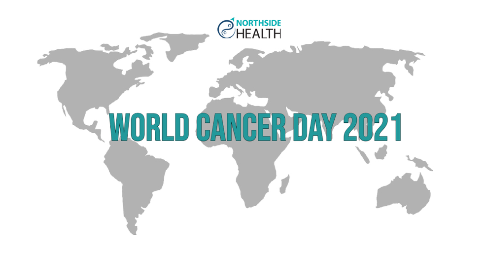 World Cancer Day at Northside Health ton raise awareness on cancer prevention and cancer treatment